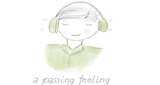 A Passing Feeling